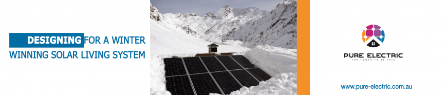 DESIGNING FOR A WINTER WINNING SOLAR LIVING SYSTEM